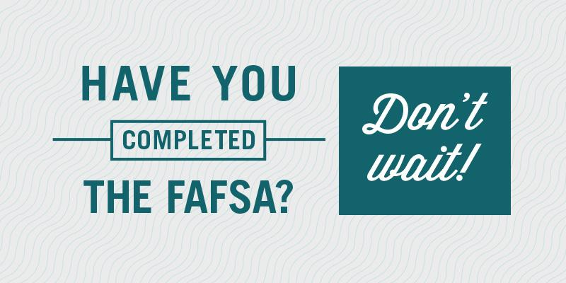 Apply for the FAFSA Today!
