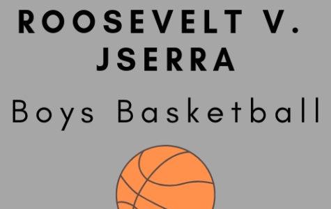 Roosevelt V. Jserra Boys Basketball Game