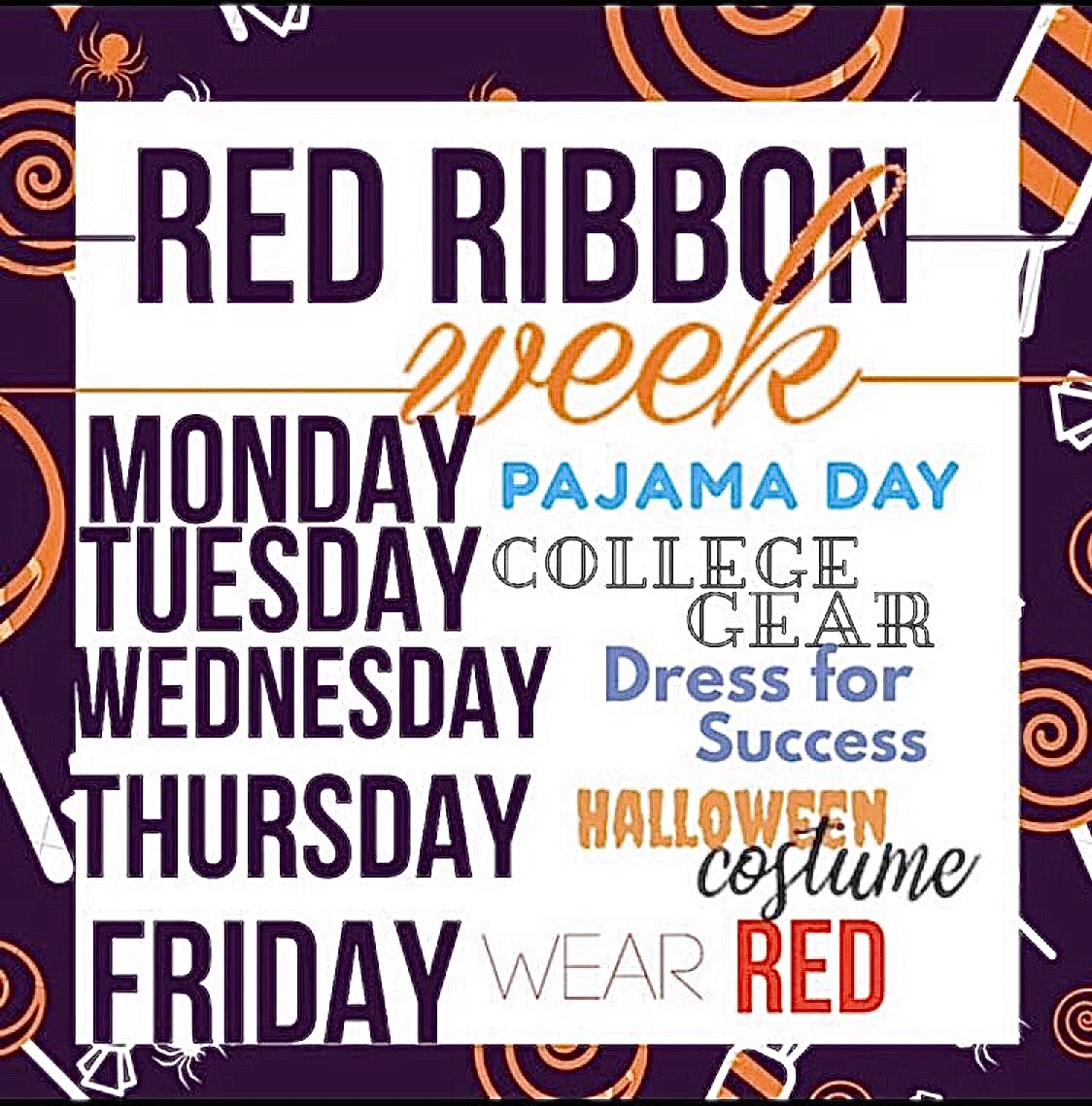 All of the dress up days for Red Ribbon Week.