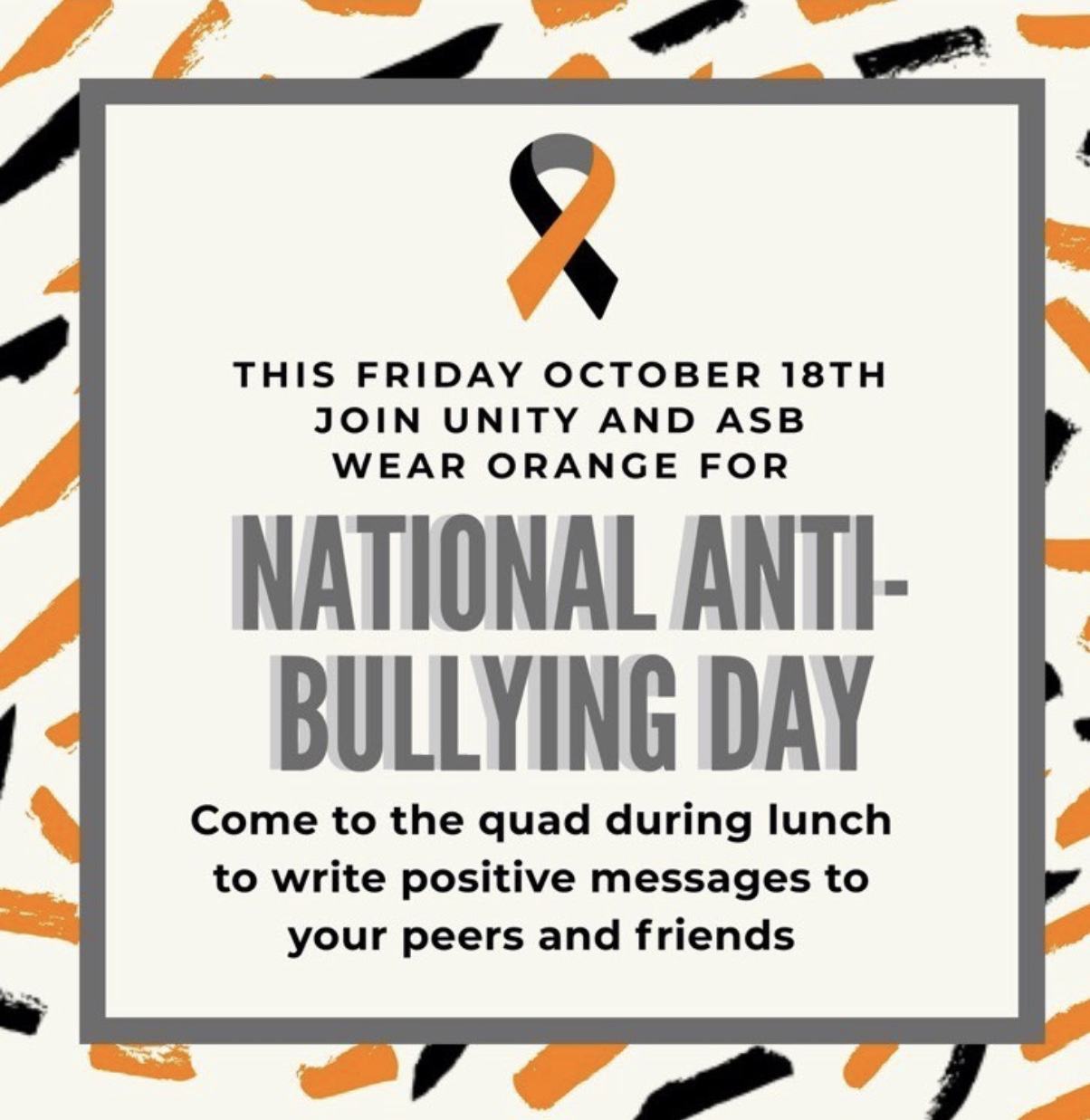 Social Promo that Unity and ASB have been posting advertise to wear orange and participate in the activity at both lunches