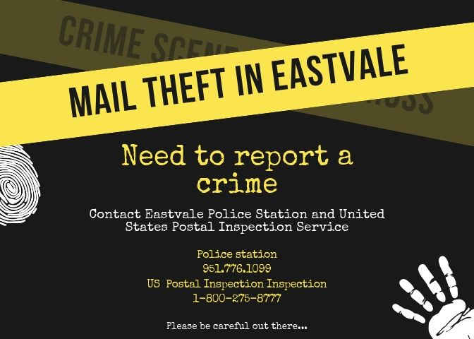 If needing to contact the correct authorities about recent mail thefts in Eastvale, refer to the image.
