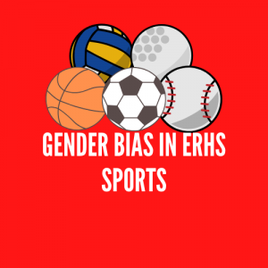 Gender Bias in ERHS Sports
