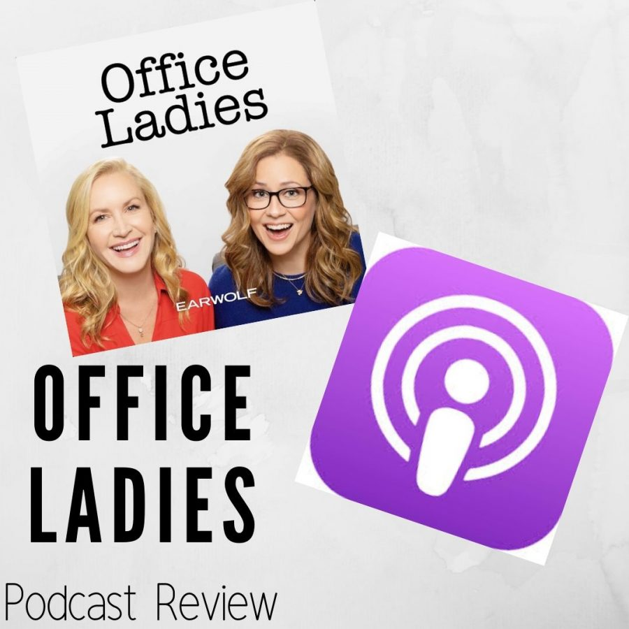 This week, we are looking at the new podcast made by Jenna Fischer and Angela Kinsey about