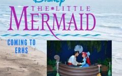 The Little Mermaid Coming to ERHS