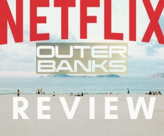 Netflix's Outer Banks Review
