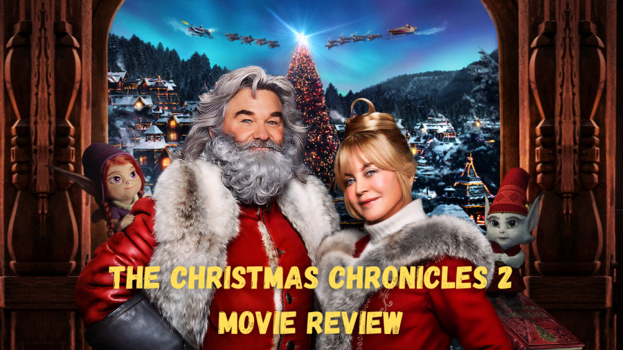 Netflix's The Christmas Chronicles 2 movie review starring Kurt Russell as Santa Claus and Goldie Hawn as Mrs. Claus