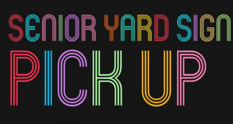 Senior Yard Sign Pickup and Upcoming Senior Events